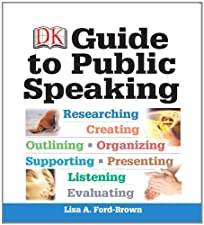 DK Guide to Public Speaking by Ford-Brown