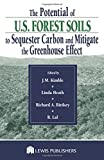 img - for The Potential of U.S. Forest Soils to Sequester Carbon and Mitigate the Greenhouse Effect book / textbook / text book