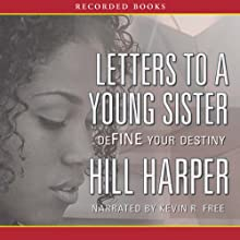 Letters to a Young Sister (       UNABRIDGED) by Harper Hill Narrated by Kevin R. Free