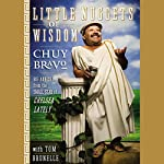 Little Nuggets of Wisdom: Big Advice from the Small Star of Chelsea Lately | Chuy Bravo,Tom Brunelle