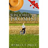 Whoopie Pie Promise - Book 3 (The Whoopie Pie Juggler: An Amish of Lancaster County Saga series)