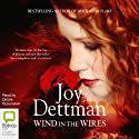Wind in the Wires Audiobook by Joy Dettman Narrated by Deidre Rubenstein