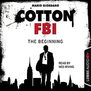 The Beginning (Cotton FBI 1) Audiobook