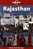 Lonely Planet Rajasthan 3rd Ed.: 3rd Edition