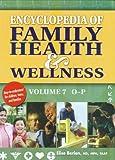 Encyclopedia of Family Health & Wellness