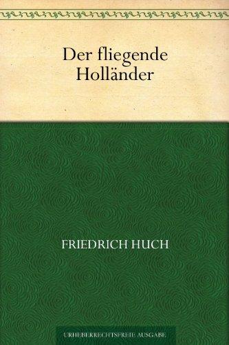 Der fliegende Holländer (German Edition) (Friedrich Hollaender compare prices)