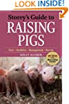 Storey's Guide to Raising Pigs: 3rd E...