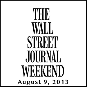 Weekend Journal 08-09-2013 | [The Wall Street Journal]
