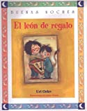 img - for El Leon De Regalo (Buenas Noches) (Spanish Edition) book / textbook / text book