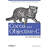 Cocoa and Objective-C: Up and Runningby Scott Stevenson