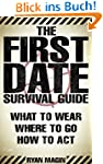 The First Date Survival Guide: Where...
