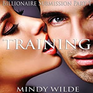 Training (Billionaire Submission, Part 1) Audiobook