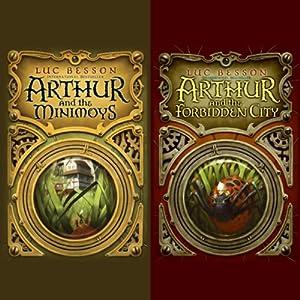 Arthur and the Minimoys & Arthur and the Forbidden City Audiobook