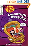 Phineas and Ferb Comic Reader #5: Quantum Boogaloo! (Phineas & Ferb (Pb))