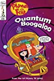 Phineas and Ferb Comic Reader #5: Quantum Boogaloo!