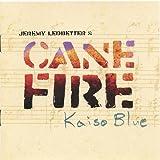Canefire Kaiso Blue