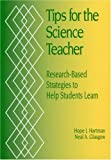 img - for By Hope J. Hartman - Tips for Science Teacher : Research-Based Strategies to Help Students Learn: 1st (first) Edition book / textbook / text book