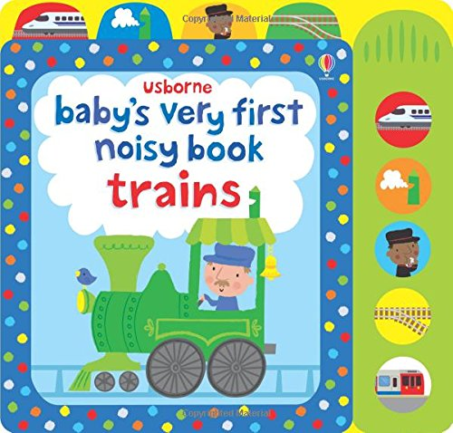 Baby's very first noisy book train (Baby's Very First Books)