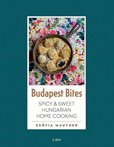 Budapest Bites by Zsófia Mautner