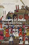 History of India. From Ancient Times...