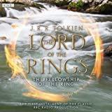 img - for The Lord of the Rings: The Fellowship of the Ring (Dramatised) book / textbook / text book