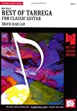 img - for Mel Bay's Best of Tarrega for Classic Guitar (Mel Bay Archive Editions) book / textbook / text book