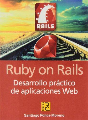 Ruby on Rails. Desarrollo práctico de aplicaciones web