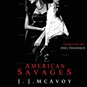 American Savages: Ruthless People, Book 3 | J. J. McAvoy