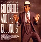 Kid Creole and the Coconuts The Best Of