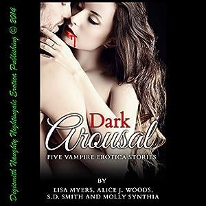 Dark Arousal Audiobook