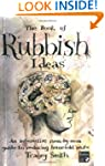 The Book of Rubbish Ideas: An interac...