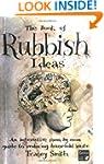 The Book of Rubbish Ideas: An interac...