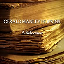 Gerald Manley Hopkins: A Selection Audiobook by Gerald Manley Hopkins Narrated by Cyril Cusak