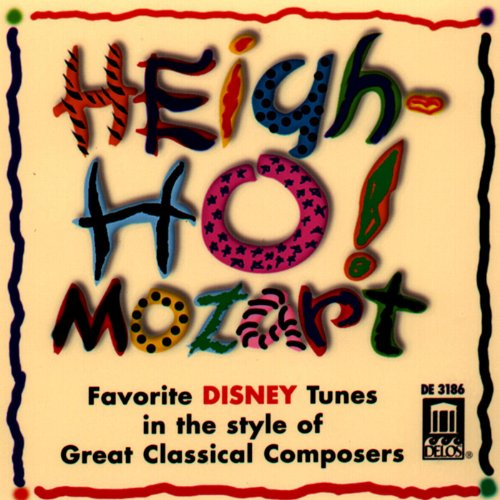 Heigh-Ho! Mozart - Favorite Disney Tunes in the Style of Great Classical Composers (Classical Mozart compare prices)