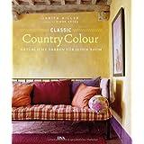 """Classic Country Colour: Nat�rliche Farben f�r jeden Raumvon """"Judith Miller"""""""
