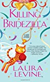 Killing Bridezilla (A Jaine Austen Mystery)
