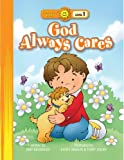 img - for God Always Cares (Happy Day  Books: Level 1) book / textbook / text book