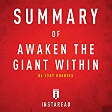 Summary of Awaken the Giant Within by Tony Robbins: Includes Analysis Audiobook by  Instaread Narrated by Sam Scholl