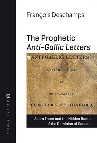 prophetic-anti-gallic-letters-adam-thom-and-the-hidden-roots-of-the-dominion-of-canada