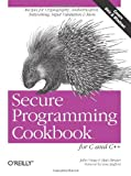 img - for Secure Programming Cookbook for C and C++: Recipes for Cryptography, Authentication, Input Validation & More book / textbook / text book