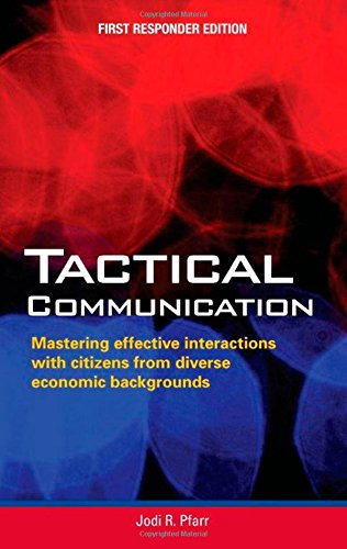 Tactical Communication First Responder Edition