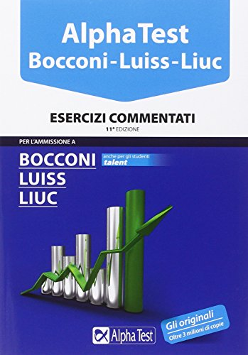 Alpha Test Bocconi Luiss Liuc Esercizi commentati PDF