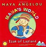 Mayas World: Izak of Lapland (Pictureback(R))