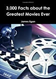 img - for 3000 Facts about the Greatest Movies Ever book / textbook / text book