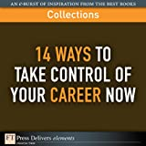 img - for FT Press Delivers: 14 Ways to Take Control of Your Career Now book / textbook / text book