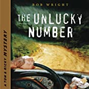 The Unlucky Number: Tom and Ricky Mystery Series, Set 1 | Bob Wright