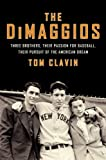 The DiMaggios: Three Brothers, Their