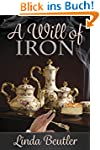 A Will of Iron (English Edition)