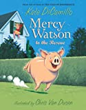 Mercy Watson To The Rescue (Turtleback School & Library Binding Edition) (0606067043) by DiCamillo, Kate
