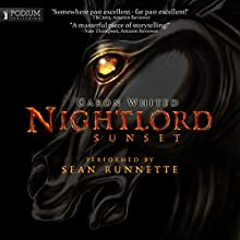 Nightlord: Sunset (       UNABRIDGED) by Garon Whited Narrated by Sean Runnette